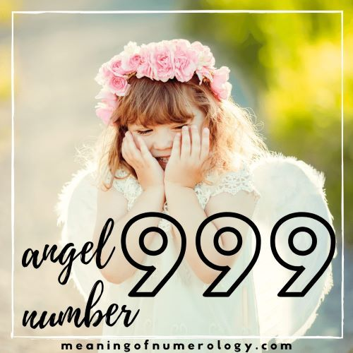 angel number 999 spiritual meaning symbolism and significance