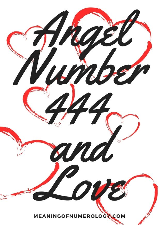 Angel Number 444 and Love