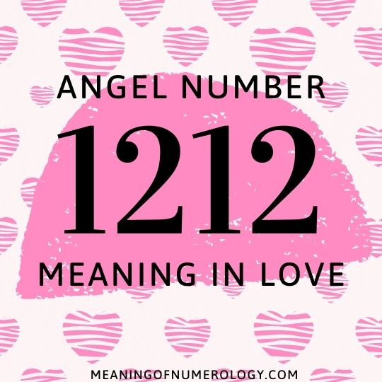 angel number 1212 meaning in love