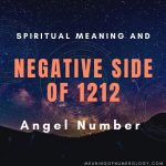 spiritual meaning and negative side of 1212 angel number