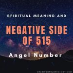 spiritual meaning and negative side of 515 angel number