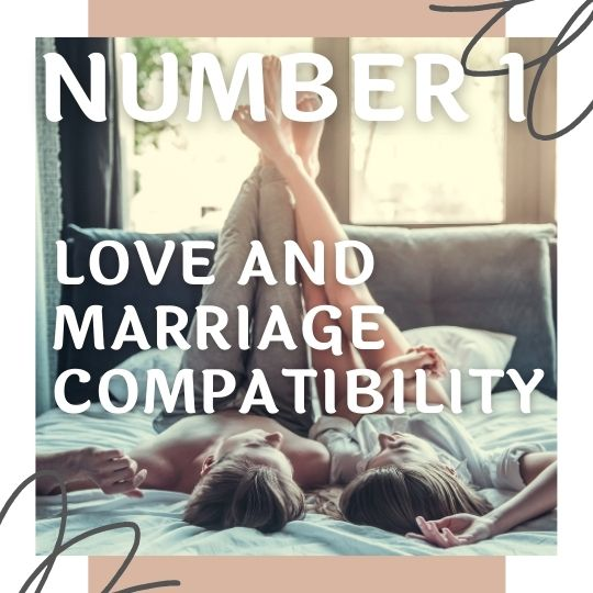 Love And Marriage Compatibility 1