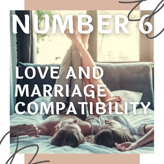 Love And Marriage Compatibility 6