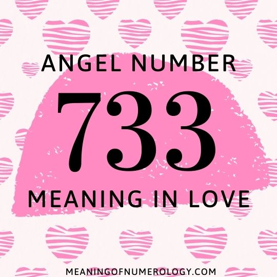 angel number 733 meaning in love