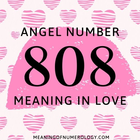 angel number 808 meaning in love