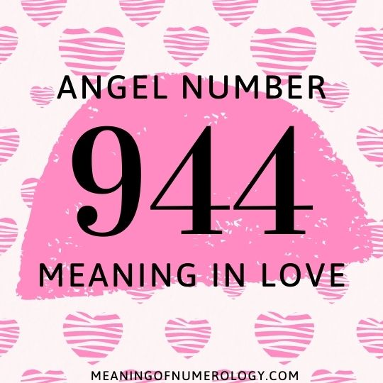 angel number 944 meaning in love