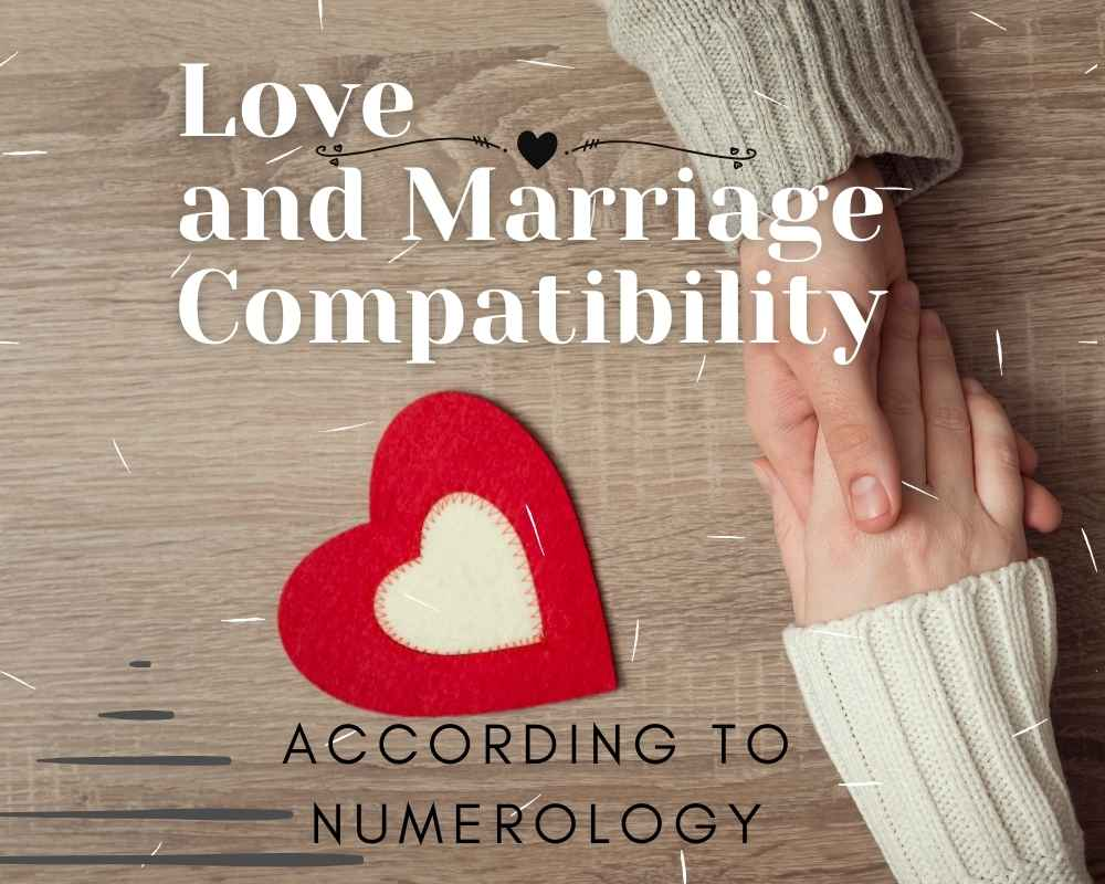 love and marriage compatibility according to numerology
