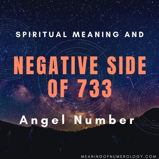 spiritual meaning and negative side of 733 angel number