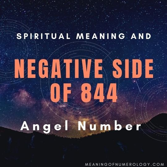 spiritual meaning and negative side of 844 angel number