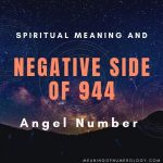 spiritual meaning and negative side of 944 angel number