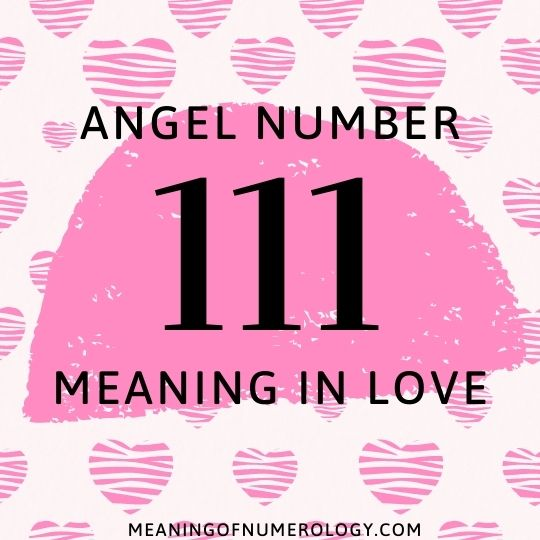 angel number 111 meaning in love
