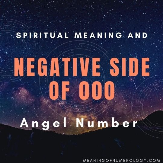 spiritual meaning and negative side of 000 angel number
