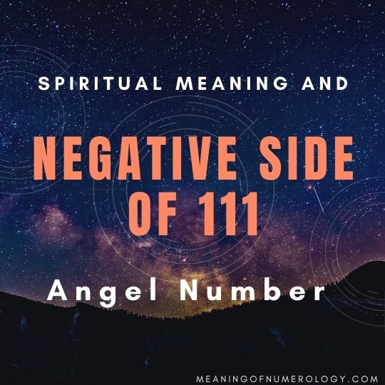 spiritual meaning and negative side of 111 angel number