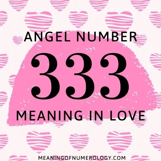 angel number 333 meaning in love
