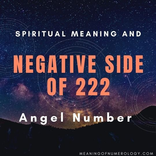 spiritual meaning and negative side of 222 angel number
