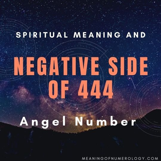 spiritual meaning and negative side of 444 angel number